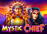 Mystic Chief™